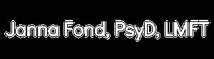 DR. JANNA FOND, PsyD, LMFT Logo